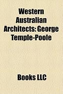 Western Australian Architects: George Temple-Poole