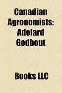 Canadian Agronomists: Adlard Godbout