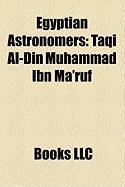 Egyptian Astronomers: Taqi Al-Din Muhammad Ibn Ma'ruf