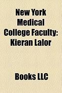 New York Medical College Faculty: Kieran Lalor, Abraham Jacobi, William Ward Pigman, Edwin D. Kilbourne, Stuart Newman, Abraham Halpern