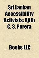 Sri Lankan Accessibility Activists: Ajith C. S. Perera