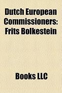 Dutch European Commissioners: Frits Bolkestein