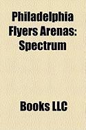 Philadelphia Flyers Arenas: Spectrum