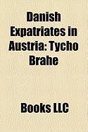 Danish Expatriates in Austria: Tycho Brahe