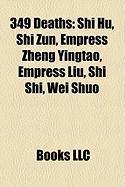 349 Deaths: Shi Hu
