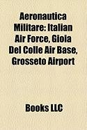 Aeronautica Militare: Italian Air Force