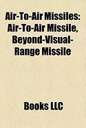 Air-To-Air Missiles: Air-To-Air Missile