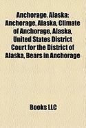 Anchorage, Alaska: Amerias