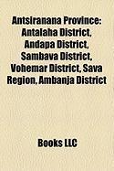 Antsiranana Province: Antalaha District, Andapa District, Sambava District, Vohemar District, Sava Region, Ambanja District