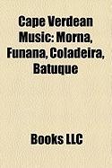 Cape Verdean Music: Morna