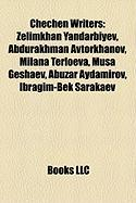 Chechen Writers: Zelimkhan Yandarbiyev