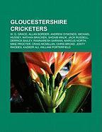 Gloucestershire Cricketers: W. G. Grace, Allan Border, Andrew Symonds, Michael Hussey, Nathan Bracken, Shoaib Malik, Jack Russell