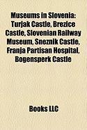 Museums in Slovenia: Turjak Castle