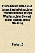 Prince Edward Island Mlas: James Bardin Palmer