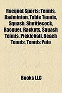Racquet Sports: Tennis