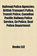 Railroad Police Agencies: British Transport Police