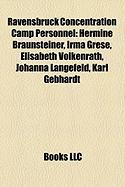 Ravensbruck Concentration Camp Personnel: Hermine Braunsteiner