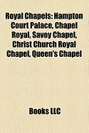 Royal Chapels: Hampton Court Palace