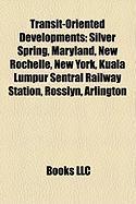Transit-Oriented Developments: New Rochelle, New York
