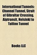 International Tunnels: Channel Tunnel