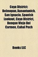 Cayo District: Belmopan