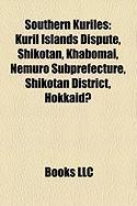 Southern Kuriles: Kuril Islands Dispute