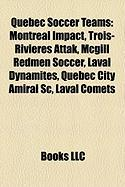 Quebec Soccer Teams: Montreal Impact