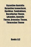 Byzantine Anatolia: Byzantine Iconoclasm