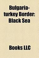 Bulgaria-Turkey Border: Black Sea
