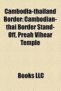 Cambodia-Thailand Border: Cambodian-Thai Border Stand-Off