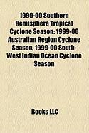 1999-00 Southern Hemisphere Tropical Cyclone Season: 1999-00 Australian Region Cyclone Season