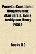 Peruvian Constituent Congressmen: Alan Garcia, Jaime Yoshiyama, Henry Pease