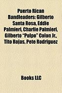 Puerto Rican Bandleaders: Gilberto Santa Rosa, Eddie Palmieri, Charlie Palmieri, Gilberto