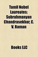 Tamil Nobel Laureates: Subrahmanyan Chandrasekhar, C. V. Raman