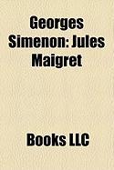 Georges Simenon: Jules Maigret