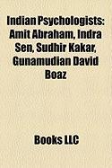 Indian Psychologists: Amit Abraham, Indra Sen, Sudhir Kakar, Gunamudian David Boaz