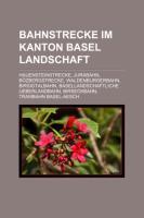 Bahnstrecke Im Kanton Basel-Landschaft