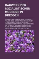 Bauwerk Der Sozialistischen Moderne in Dresden