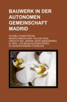 Bauwerk in Der Autonomen Gemeinschaft Madrid