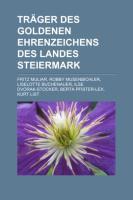 Träger Des Goldenen Ehrenzeichens Des Landes Steiermark
