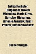 Fußballtorhüter (Bulgarien)