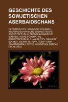 Geschichte Des Sowjetischen Aserbaidschans