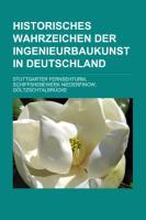 Historisches Wahrzeichen Der Ingenieurbaukunst in Deutschland