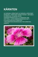 Krnten: Slowenen, Krntner Slowenen, Krntner Mundart, Krntner Heimatdienst, Bergbau in Krnten