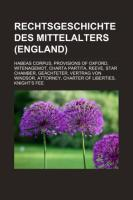Rechtsgeschichte Des Mittelalters (England)