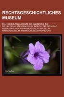 Rechtsgeschichtliches Museum