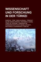 Wissenschaft Und Forschung in Der Türkei