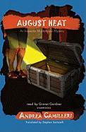 August Heat - Camilleri, Andrea
