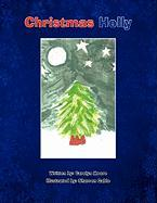 Christmas Holly - Moore, Carolyn