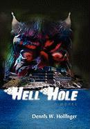 Hellhole - Hollinger, Dennis W.